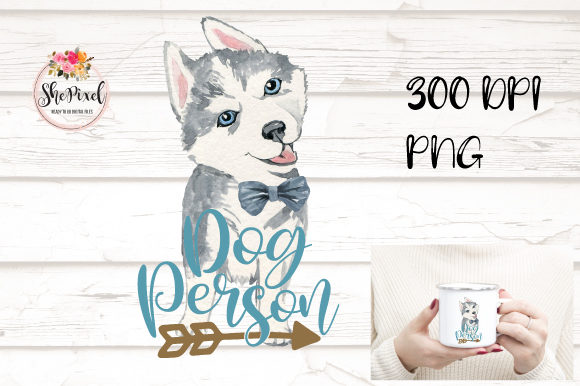 Print on Demand: Husky Clipart, Teal Dog Person Quote Graphic Illustrations By Sublimation Hut