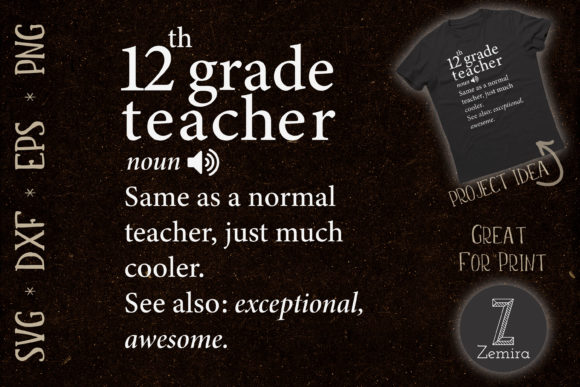 Print on Demand: 12th Grade Teacher Funny Definition Graphic Print Templates By Zemira