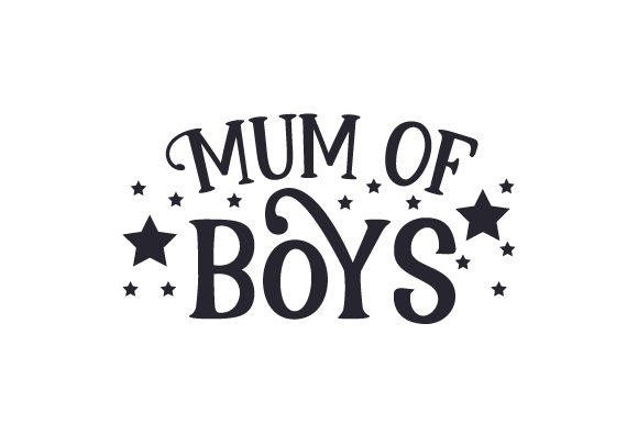 Mum of Boys UK Designs Craft Cut File By Creative Fabrica Crafts