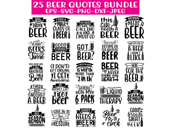 Print on Demand: 25 Beer Quotes Design Bundle Graphic Crafts By Graphics Home.net