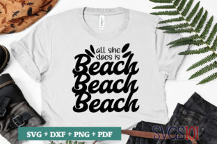 All She Does is Beach SVG Graphic Crafts By svgs101