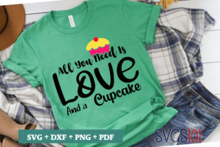 All You Need Is Love And A Cupcake Svg Graphic By Svgs101 Creative Fabrica