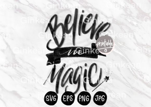Print on Demand: Believe in Magic Graphic Print Templates By Ginkean
