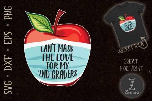 Print on Demand: Can't Mask My Love for My 2nd Graders Graphic Print Templates By Zemira