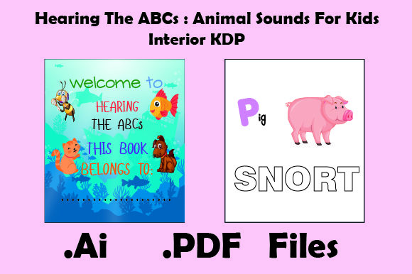 Print on Demand: Hearing the ABCs: Animal Sounds for Kids Graphic KDP Interiors By KDP_Interior_101