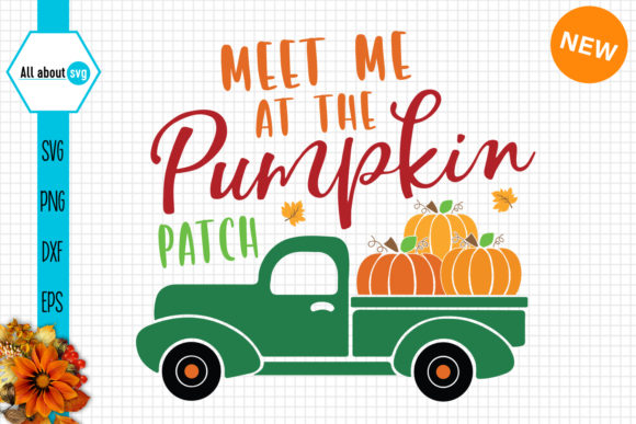 Meet Me at the Pumpkin Patch  Graphic Crafts By All About Svg