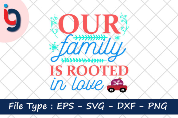 Print on Demand: Our Family is Rooted in Love Graphic Print Templates By Iyashin_graphics