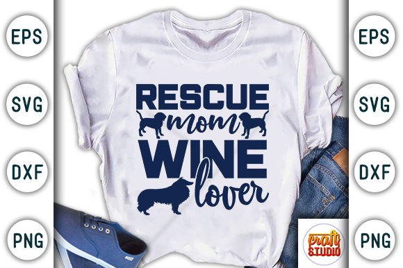 Print on Demand: Rescue Mom Wine Lover Graphic Print Templates By CraftStudio