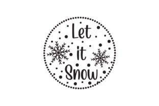 Let It Snow Winter Craft Cut File By Creative Fabrica Crafts