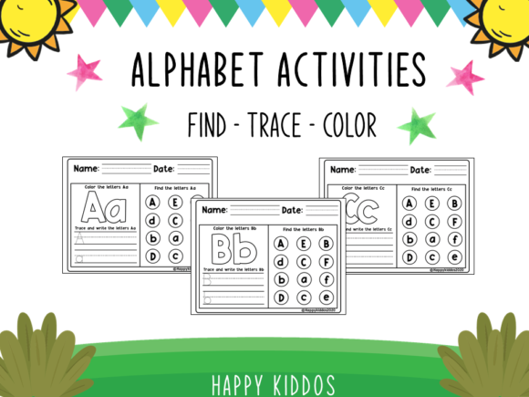 Alphabet Activities: Find -Trace - Color Graphic PreK By Happy Kiddos
