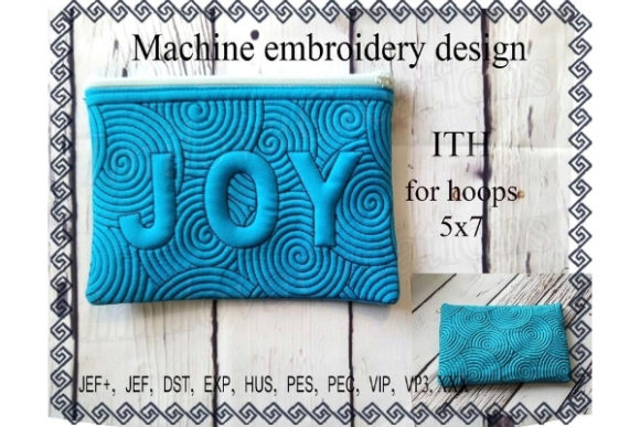 Cosmetic Bag in the Hoop - Joy Sewing & Crafts Embroidery Design By ImilovaCreations