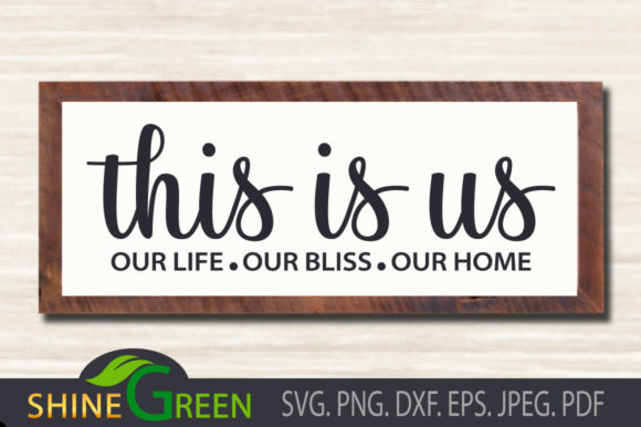 Print on Demand: Family - This is Us - Home Door Sign Graphic Crafts By ShineGreenArt