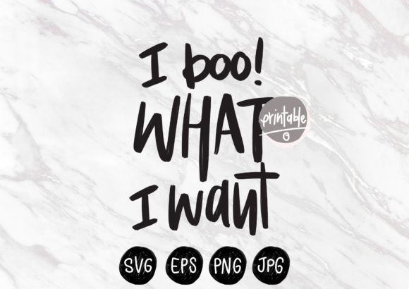 Print on Demand: I Boo What I Want Graphic Print Templates By Ginkean
