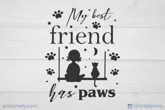 Print on Demand: My Best Friend Has Paws Cat SVG Quote Graphic Illustrations By artsbynaty