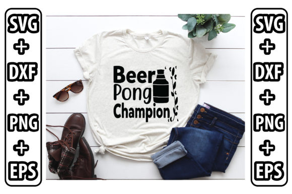 Beer Pong Champion Graphic Crafts By Svg Store