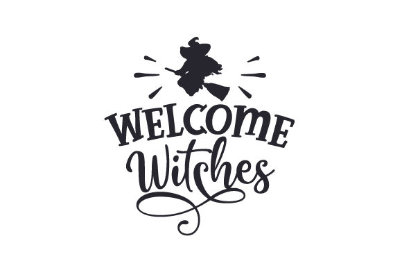 Welcome Witches Cut File Download