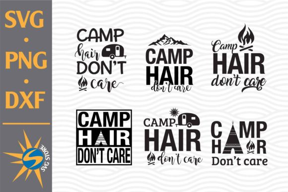 Print on Demand: Camp Hai'r Don't Care Graphic Crafts By SVGStoreShop