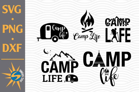 Print on Demand: Camp Life Graphic Crafts By SVGStoreShop
