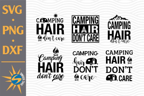 Print on Demand: Camping Hai'r Don't Care Graphic Crafts By SVGStoreShop