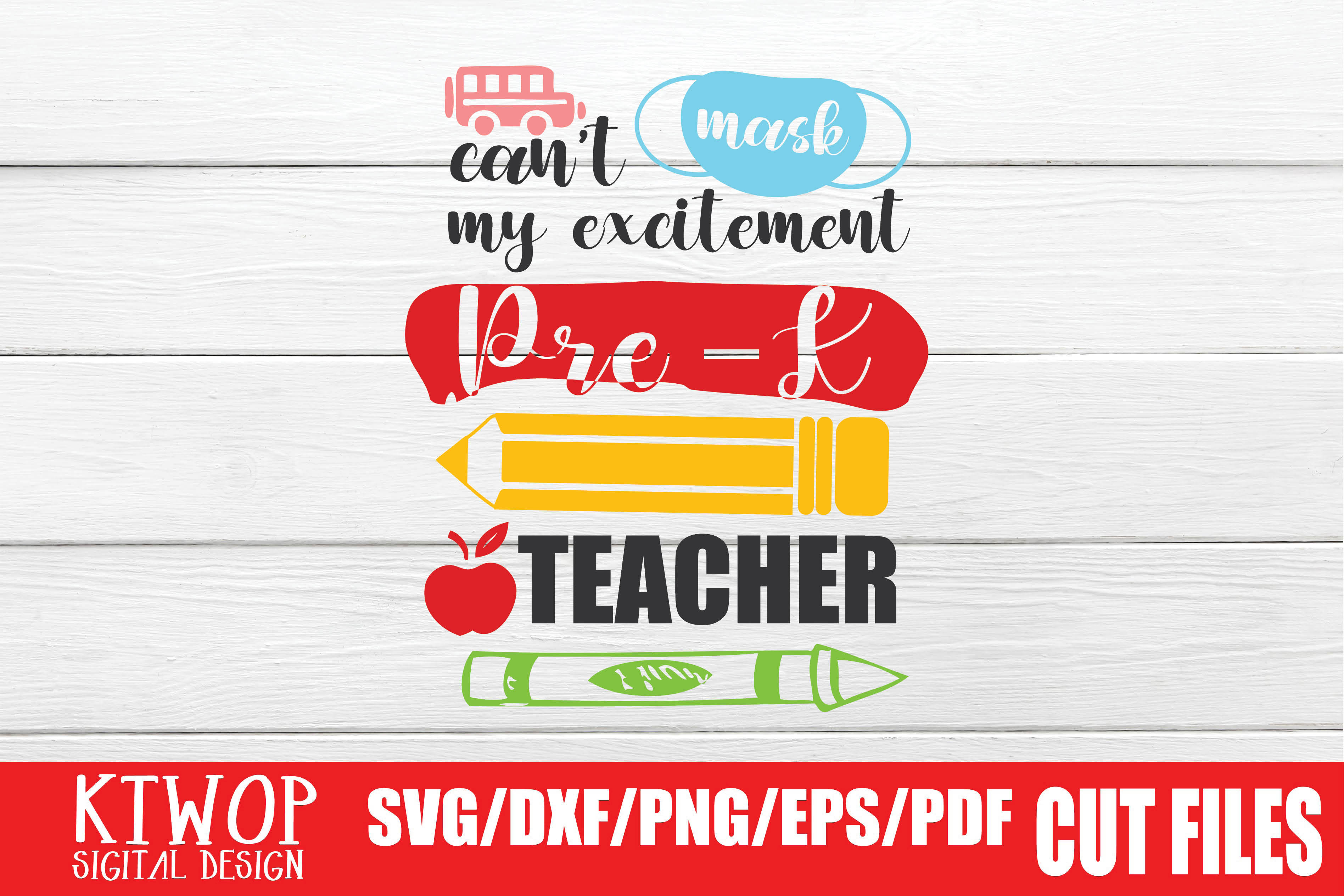 Can T Mask My Excitement Pre K Teacher Graphic By Ktwop Creative Fabrica