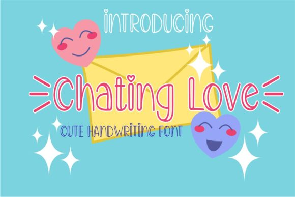 Print on Demand: Chating Love Script & Handwritten Font By Pidco.art
