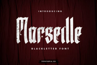 Print on Demand: Marseille Blackletter Font By typotopia