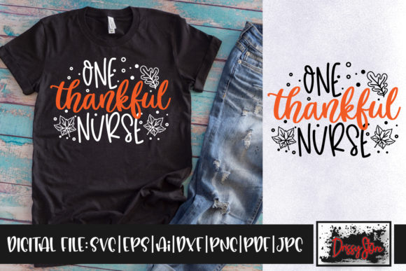 One Thankful Nurse Graphic Crafts By DrissyStore