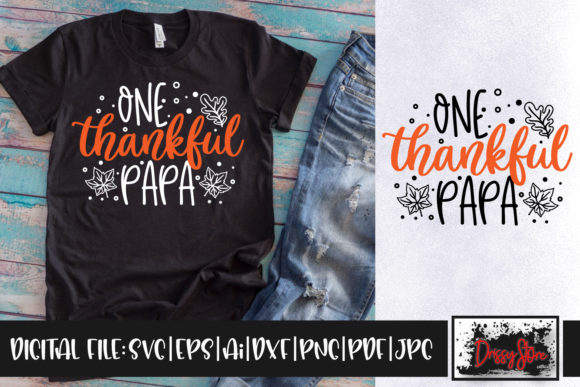 One Thankful Papa Graphic Crafts By DrissyStore