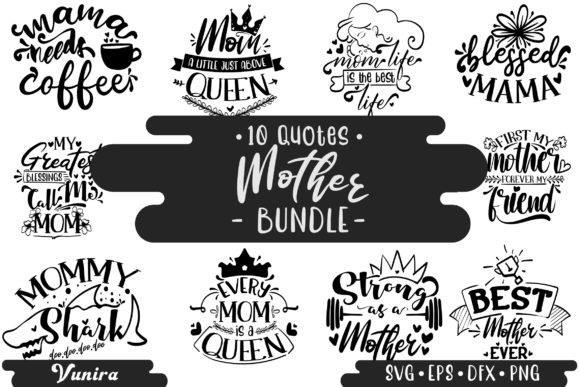Print on Demand: 10 Mother Bundle | Lettering Quotes Grafik Plotterdateien von Vunira