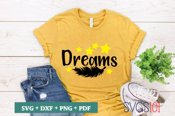Dreams Graphic Crafts By svgs101