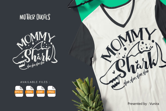 Mommy Shark | Lettering Quotes Graphic
