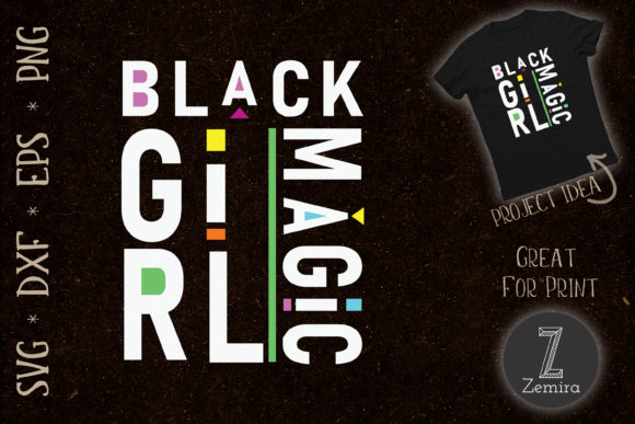 Print on Demand: Proud African American Black Girl Magic Graphic Print Templates By Zemira