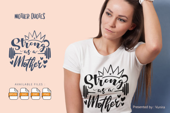Print on Demand: Strong As a Mother | Lettering Quotes Graphic Crafts By Vunira