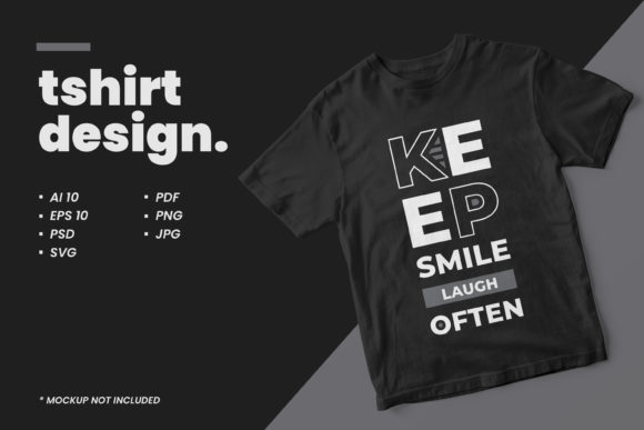 T-shirt Keep Smile Laugh Often Quotes Graphic Illustrations By yazriltri