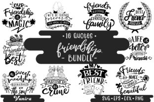 Print on Demand: 10 Friendship Bundle | Lettering Quotes Graphic Crafts By Vunira