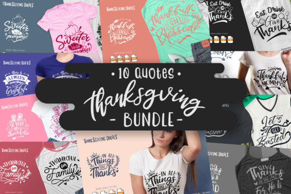 10 Thanksgiving Bundle | Lettering Quote Graphic