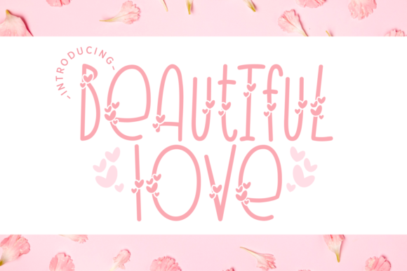 Print on Demand: Beautiful Love Decorative Font By Dani (7NTypes)