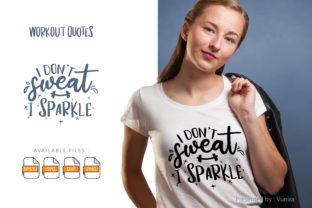 Print on Demand: I Dont Sweat I Sparkle | Lettering Quote Grafik Plotterdateien von Vunira