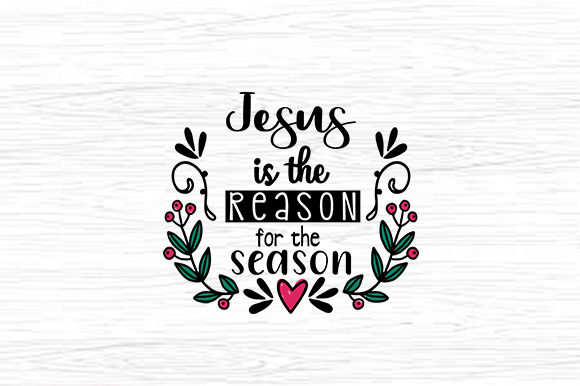 Print on Demand: Jesus is the Reason for the Season Graphic Crafts By svg.in.design