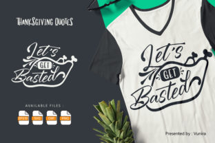 Print on Demand: Lets Get Basted | Lettering Quotes Grafik Plotterdateien von Vunira
