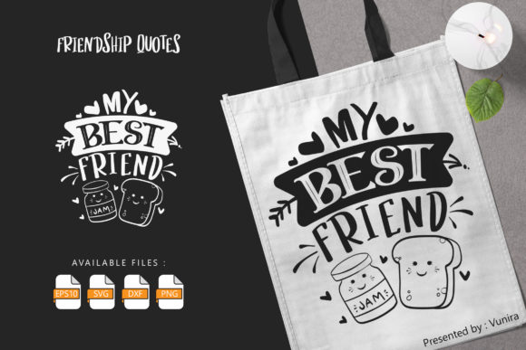Print on Demand: My Best Friend | Lettering Quotes Grafik Plotterdateien von Vunira