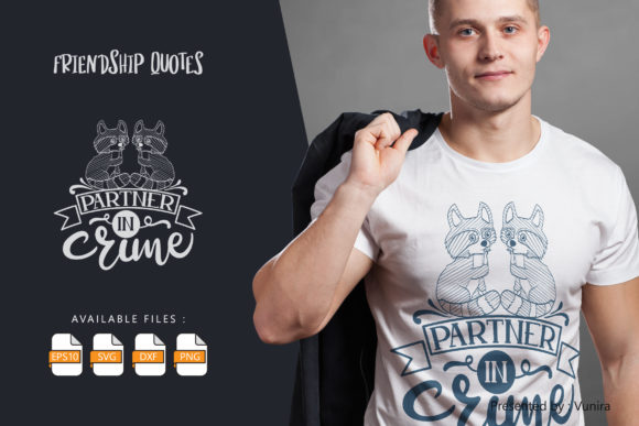 Print on Demand: Partner in Crime | Lettering Quotes Graphic Crafts By Vunira