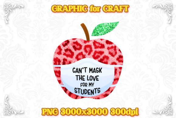 Print on Demand: Sublimation Can't Mask the Love Students Graphic Crafts By numnim