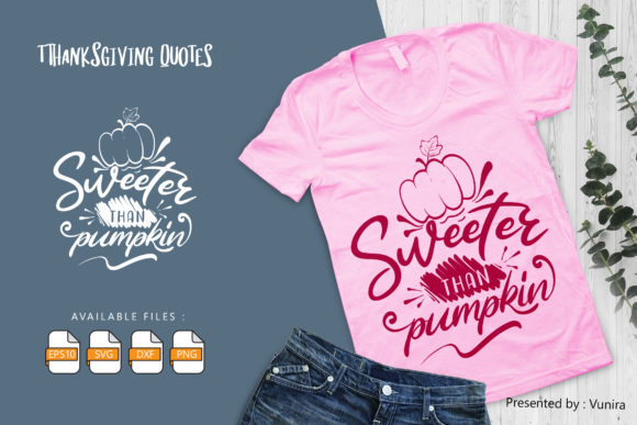 Print on Demand: Sweeter Than Pumpkin | Lettering Quotes Graphic Crafts By Vunira