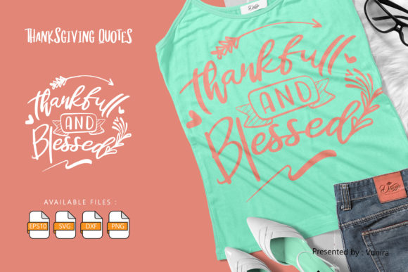 Print on Demand: Thankful and Blessed | Lettering Quotes Graphic Crafts By Vunira