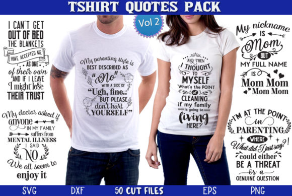 Print on Demand: T-shirt Quotes Pack Vol 2 Graphic Crafts By Nerd Mama Cut Files