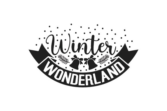 Winter Wonderland Winter Craft Cut File By Creative Fabrica Crafts