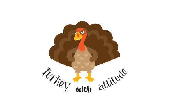 Turkey with Attitude Fall Craft Cut File By Creative Fabrica Crafts