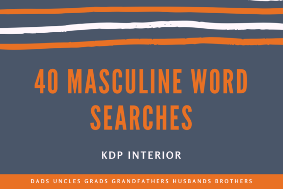 40 Masculine Word Searches Graphic KDP Interiors By Dotcity