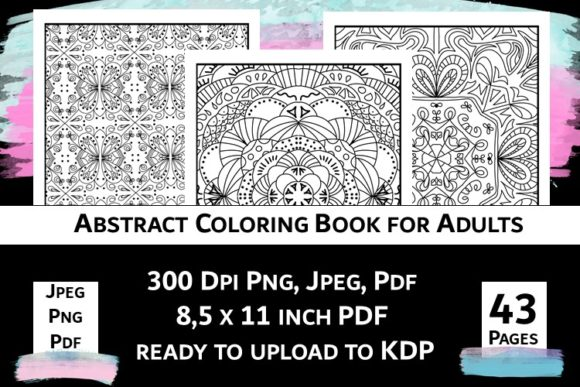 Print on Demand: Abstract Coloring Book for Adults Vol.1 Graphic Coloring Pages & Books By Fleur de Tango